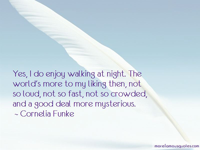 Quotes About Walking At Night