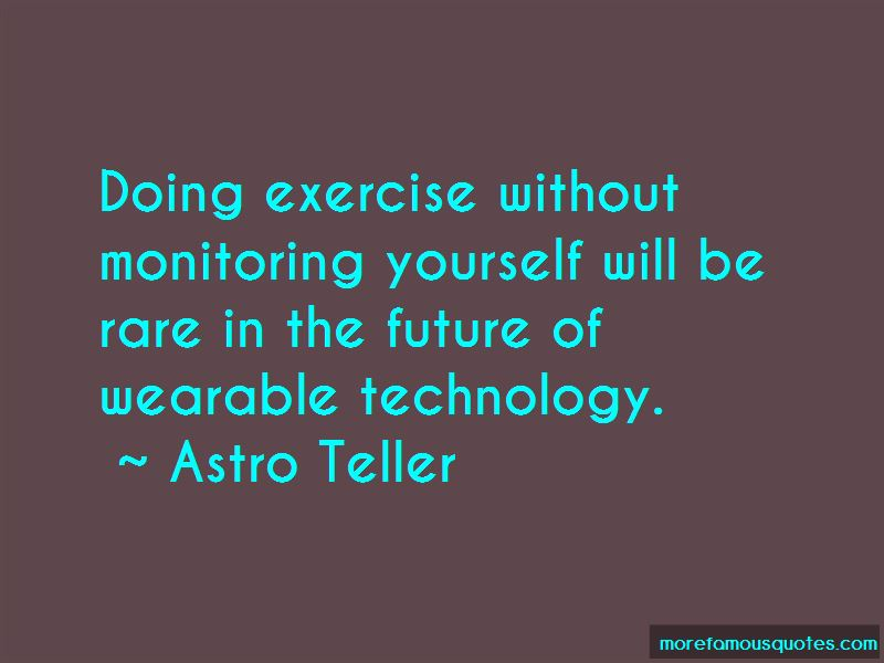 Quotes About Wearable Technology