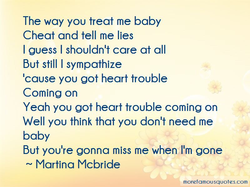 Quotes About You're Gonna Miss Me