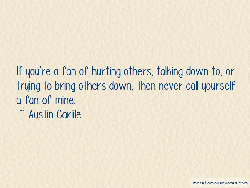 Bring Others Down Quotes