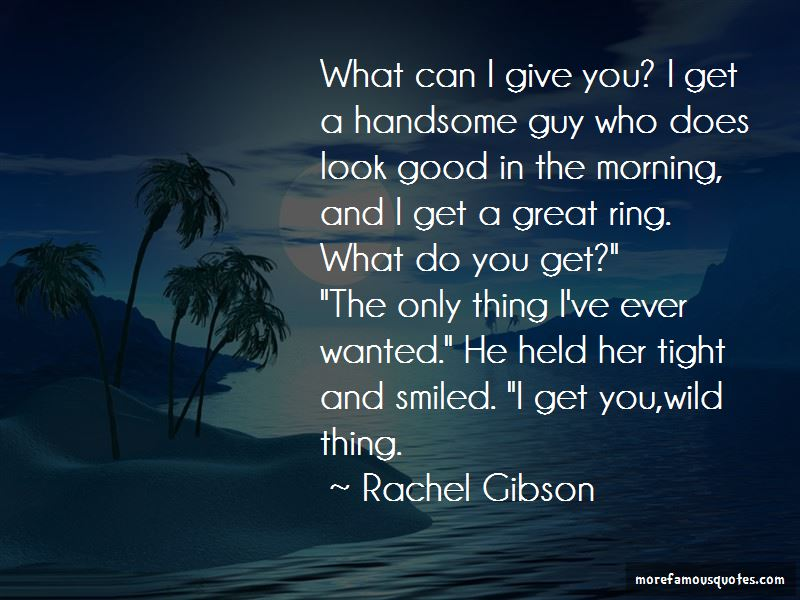 Good Morning My Handsome Quotes