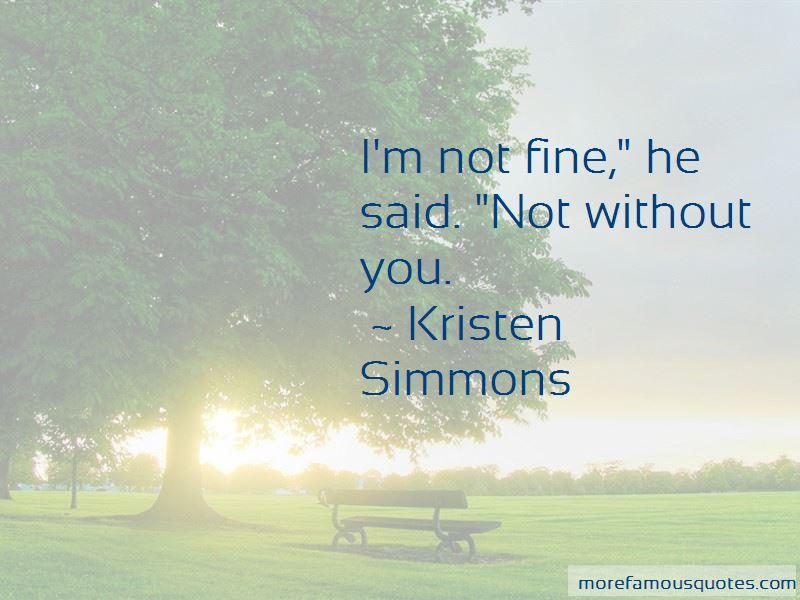 I'm Not Fine Quotes