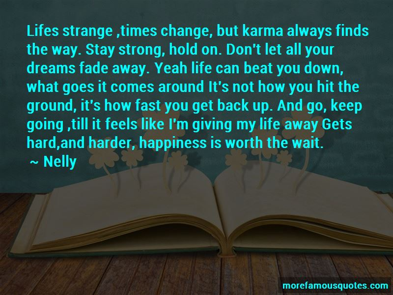 Keep On Going Strong Quotes Pictures 4