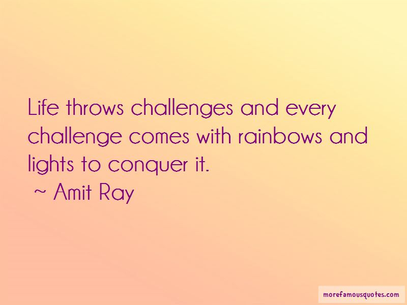 Life Comes With Challenges Quotes