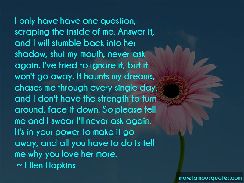 Never Ask Why I Love You Quotes