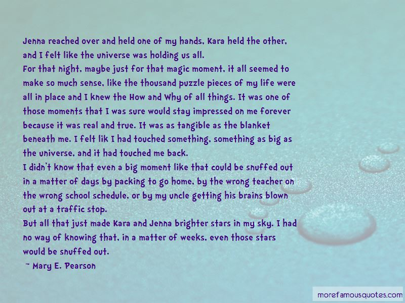 Pieces Of My Life Quotes