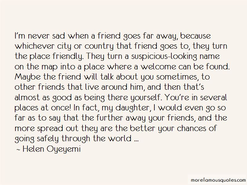 Quotes About Being Sad Because Of A Friend