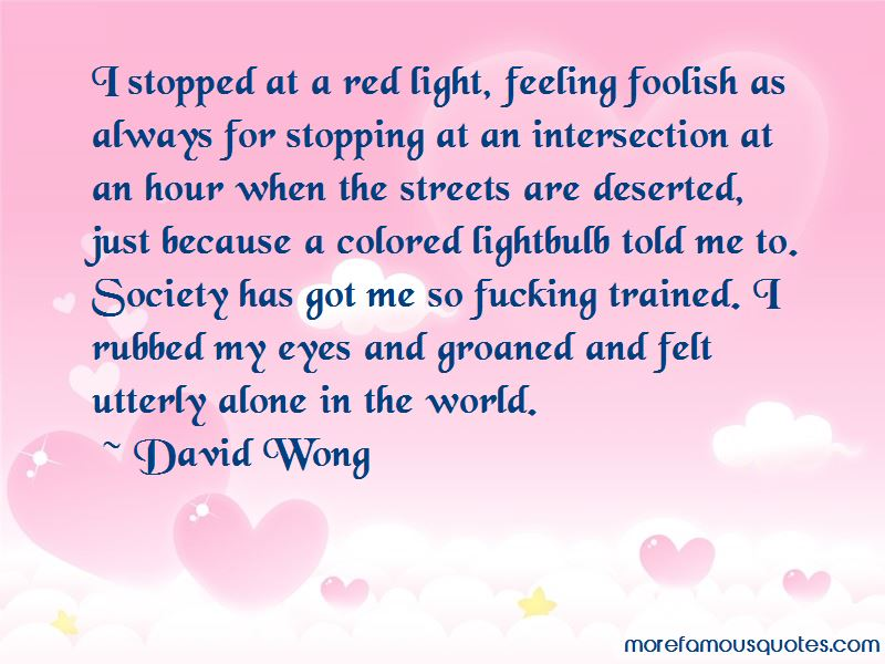 Quotes About Feeling Deserted: top 8 Feeling Deserted quotes from ...