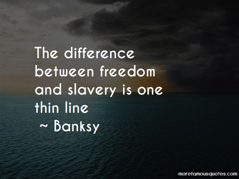 Quotes About Freedom And Slavery