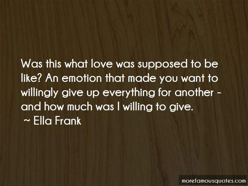 Quotes About How Love Is Supposed To Be