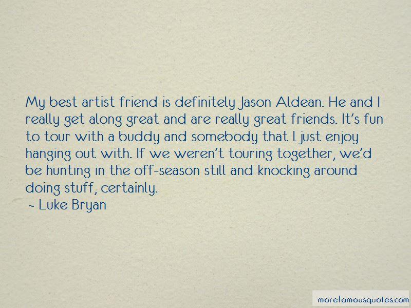 Quotes About Jason Aldean: top 3 Jason Aldean quotes from ...