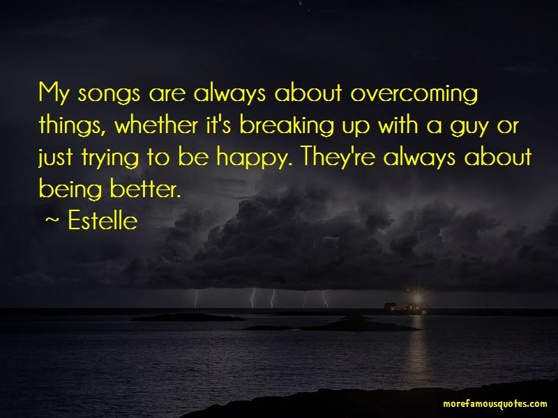 Just Trying To Be Happy Quotes Pictures 3