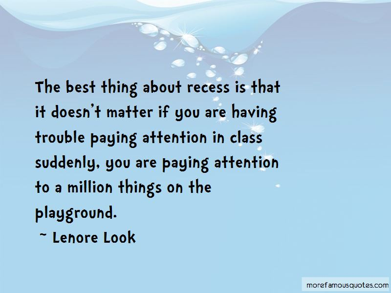 Quotes About Paying Attention In Class