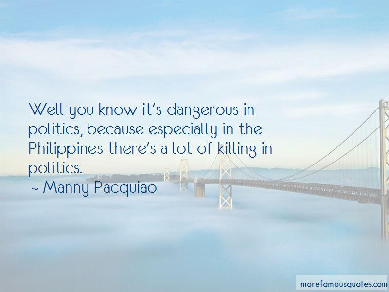 Politics In The Philippines Quotes Pictures 2