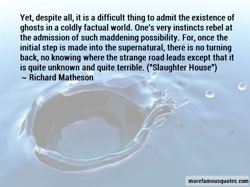 Quotes About The Existence Of Ghosts