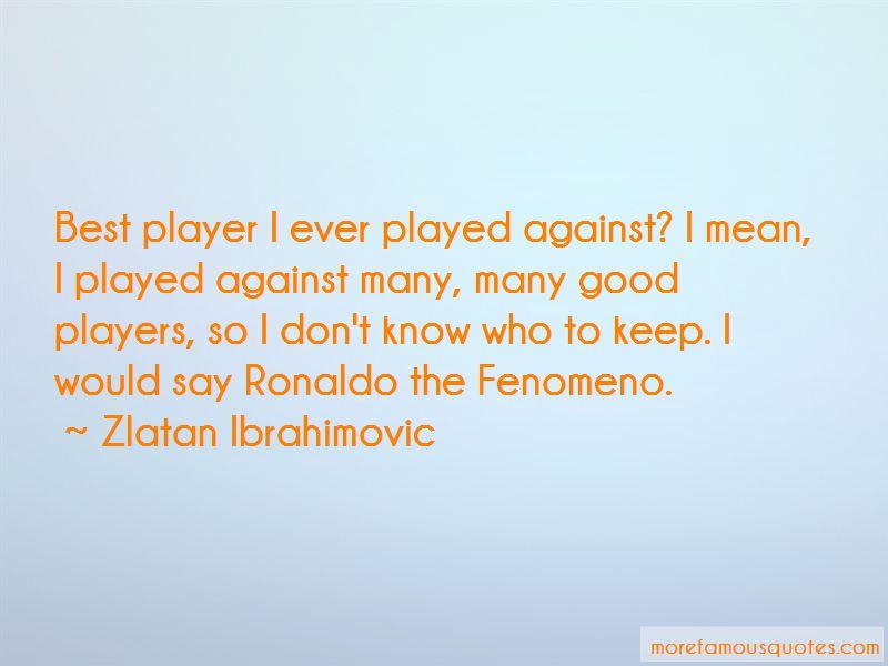 Ronaldo El Fenomeno Quotes