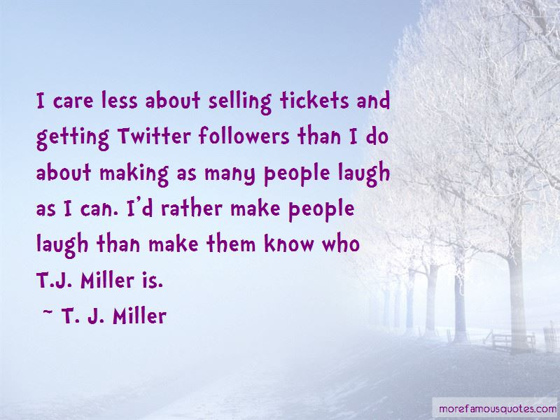 Tj Miller Quotes Pictures 2