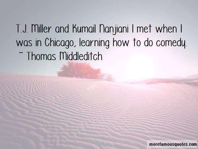 Tj Miller Quotes