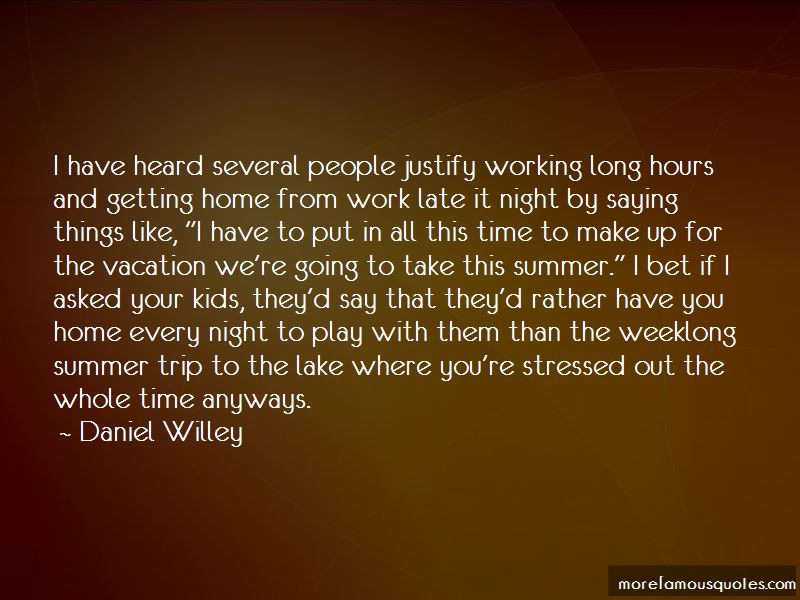 Working Late Night Quotes: top 21 quotes about Working Late ...