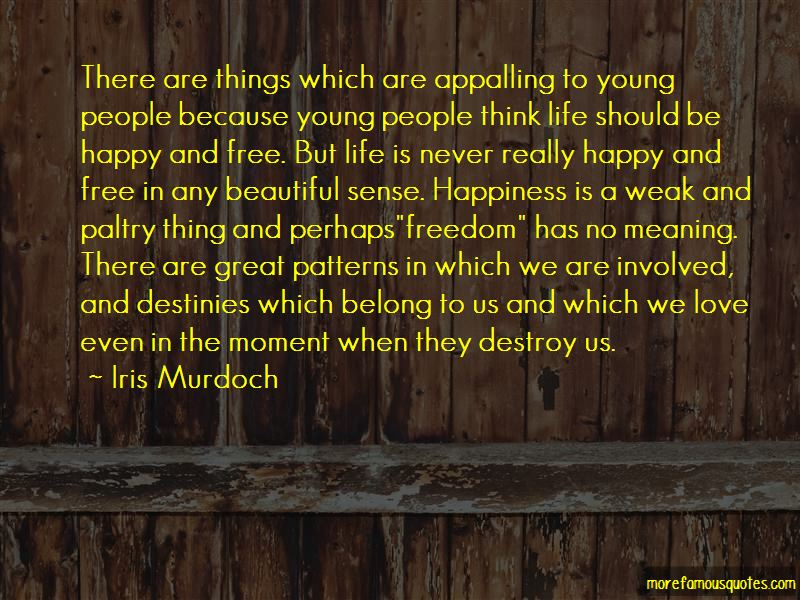 Young Free And Happy Quotes