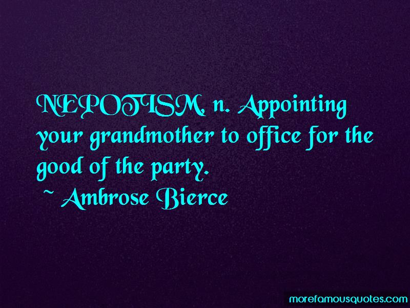 Good Nepotism Quotes Pictures 2