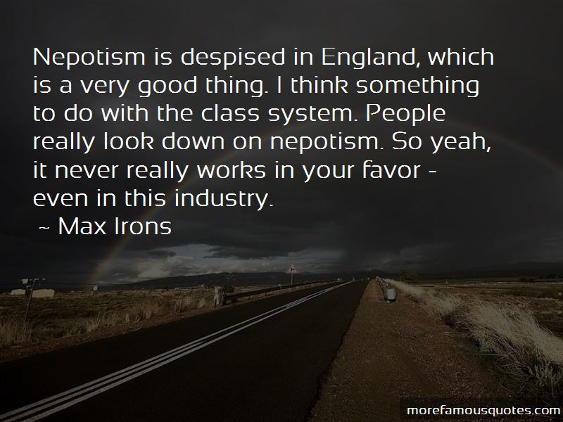 Good Nepotism Quotes Pictures 4