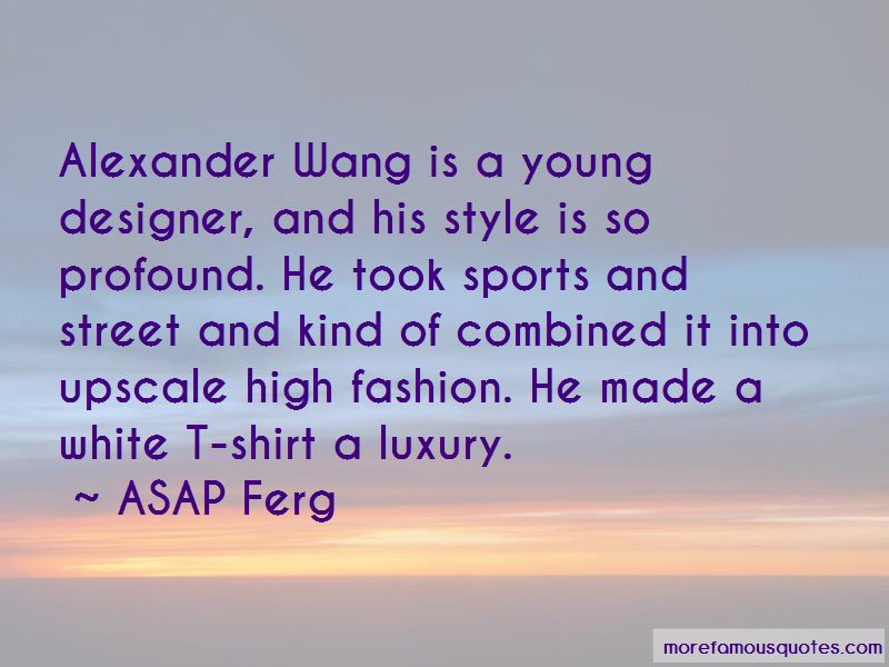 High Fashion Designer Quotes Top 2 Quotes About High Fashion Designer From Famous Authors