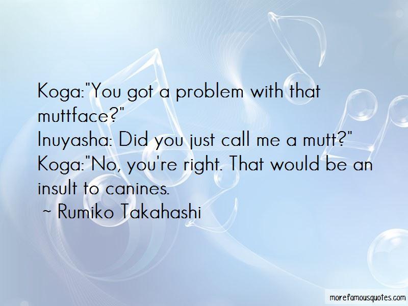 Koga Inuyasha Quotes