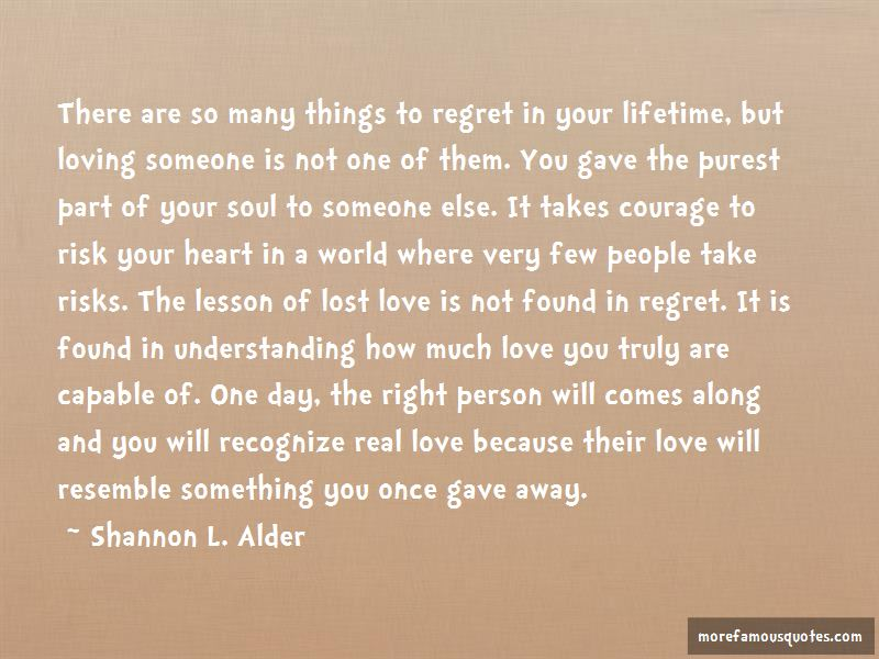 Once In A Lifetime Someone Comes Along Quotes