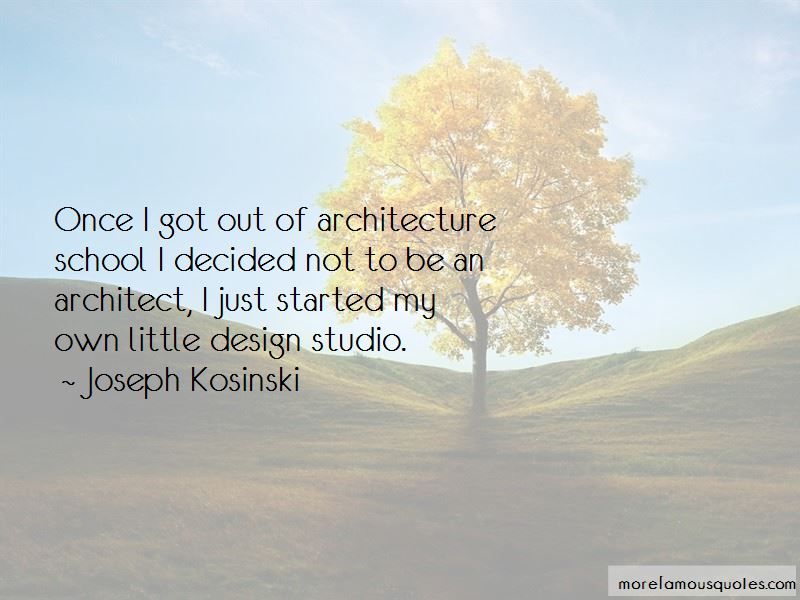 Quotes About Architecture School