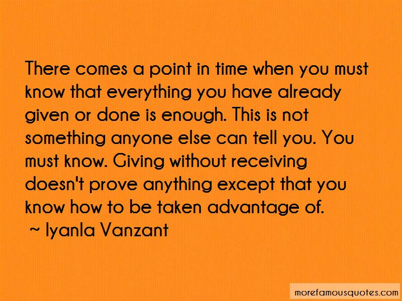 Quotes About Be Taken Advantage Of: top 45 Be Taken ...
