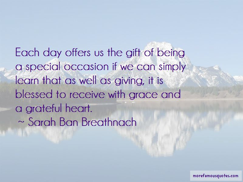 Quotes About Being Grateful And Blessed