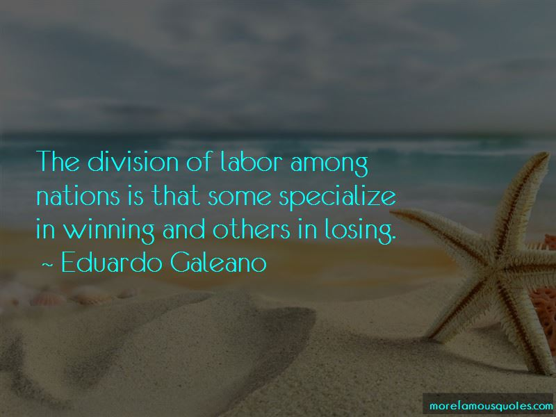 Quotes About Division Of Labor