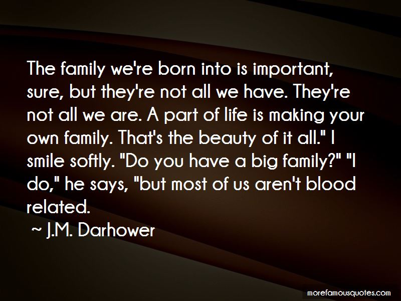 Quotes About Family Not Blood Related: top 4 Family Not ...