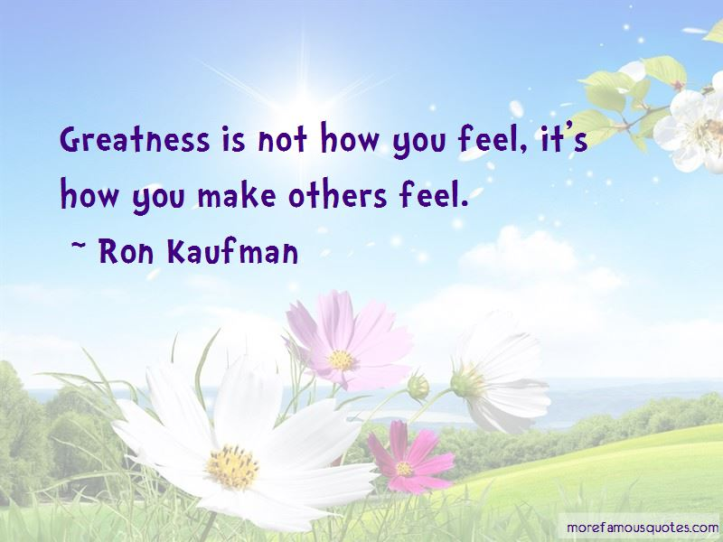 Quotes About How You Make Others Feel