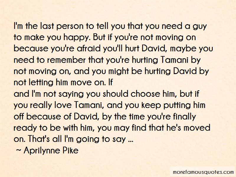Hurting The Person You Love Quotes Pictures 2