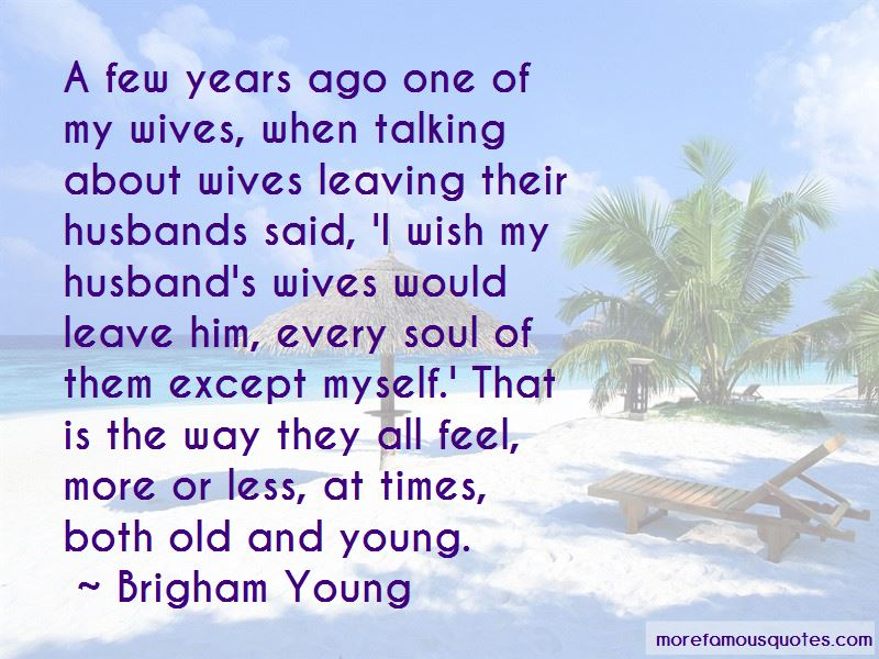 Husbands Leaving Quotes Pictures 2