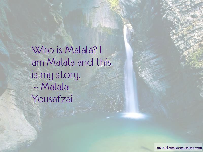 Quotes About I Am Malala Top 60 I Am Malala Quotes From Famous Authors Unique I Am Malala Quotes