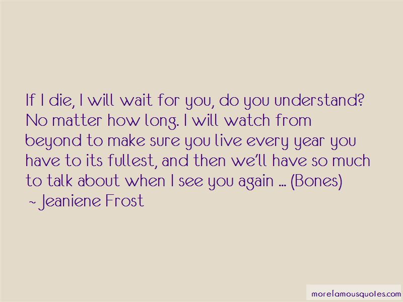I Will Wait For You Quotes Pictures 4
