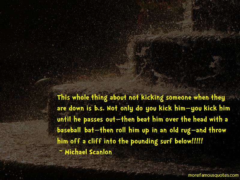 Quotes About Kicking Someone When They Are Down