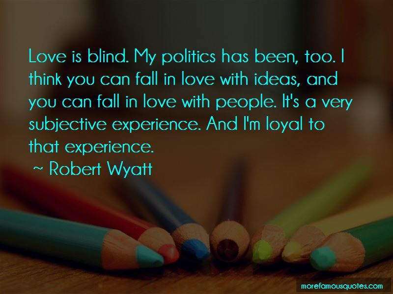 Love Love Is Blind Quotes Pictures 4