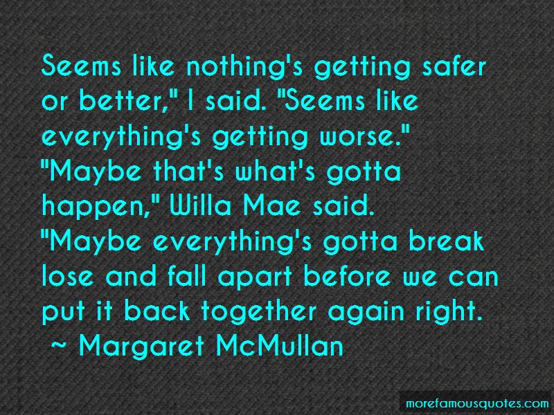 Maybe Getting Back Together Quotes Pictures 2
