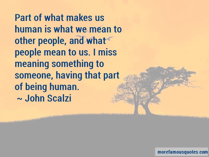 Quotes About Meaning Something To Someone