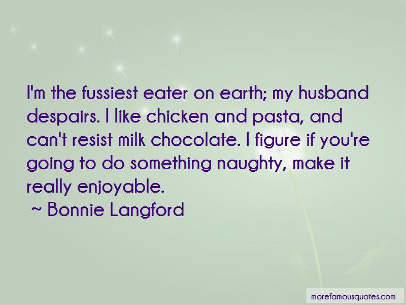Milk Chocolate Quotes Pictures 4