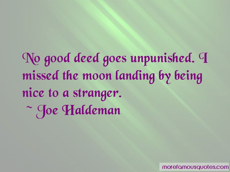No Good Deed Goes Unpunished Quotes Pictures 2