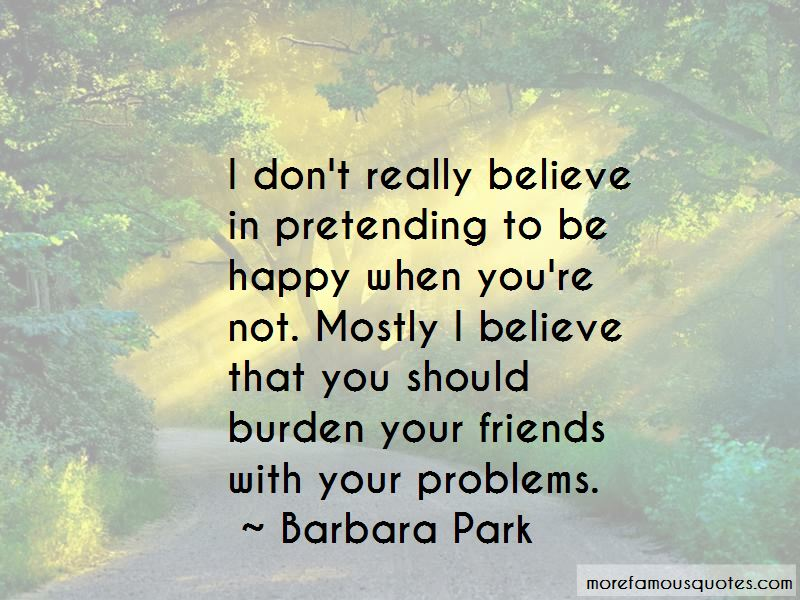 Quotes About Pretending To Be Happy