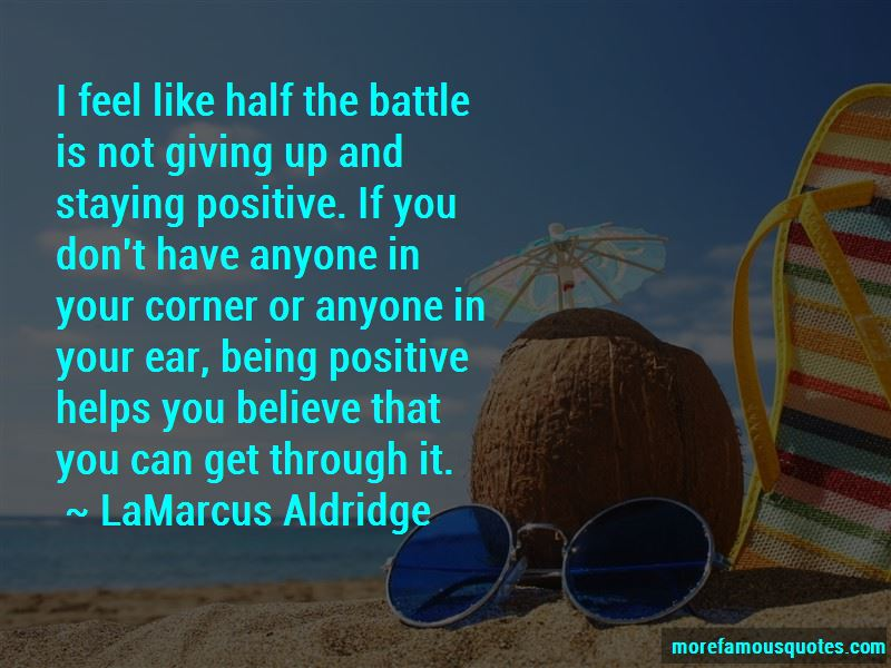 Quotes About Staying Positive