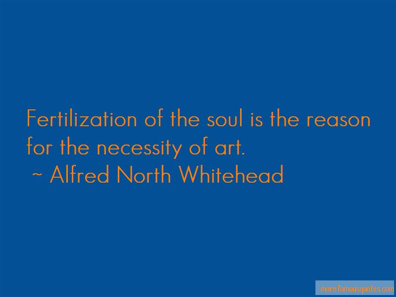 Quotes About The Necessity Of Art