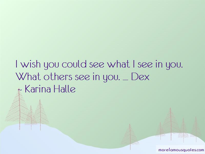What I See In You Quotes Pictures 2