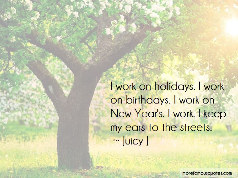 Quotes About Work And Holidays